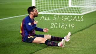 Video Lionel Messi ● All 51 Goals in 2018/19 ● With Commentaries MP3, 3GP, MP4, WEBM, AVI, FLV Agustus 2019