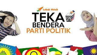 Video Lobak Merah Teka Bendera Parti Politik MP3, 3GP, MP4, WEBM, AVI, FLV Juni 2019