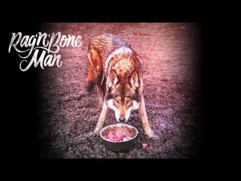 Rag'n'Bone Man - Wolves