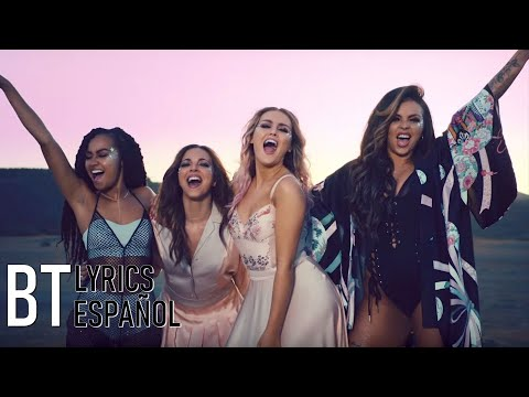 Little Mix - Shout Out to My Ex (Lyrics + Español) Video Official