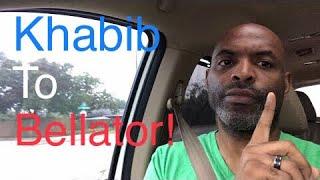 Video Khabib Nurmagomedov to Bellator??? MP3, 3GP, MP4, WEBM, AVI, FLV Mei 2019