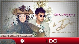 Download Lagu Melly Goeslaw & Rama Davis - I Do | Mp3