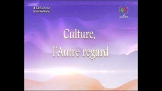 Culture, l'Autre Regard | 11-04-2021