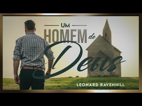 Leoard Ravenhill - Homem de Deus