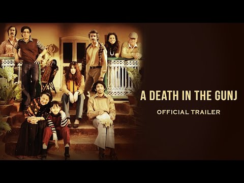 A Death In The Gunj - Official Trailer | Kalki Koechlin | Gulshan Devaiah