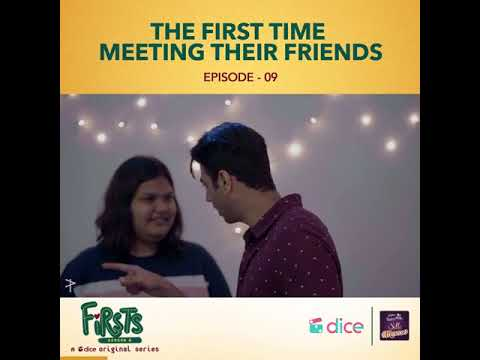 Episode 9 Firsts Dice media webseries Season 4