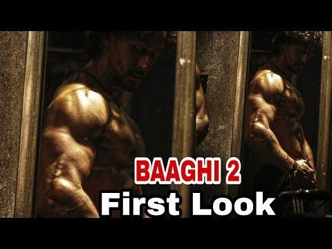Video Baaghi 2   First Look   Tiger Shroff, Disha Patani download in MP3, 3GP, MP4, WEBM, AVI, FLV January 2017