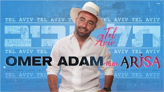 Tel Aviv Israel  city photos gallery : Omer Adam feat. Arisa - Tel Aviv עומר אדם עם אריסה - תל אביב