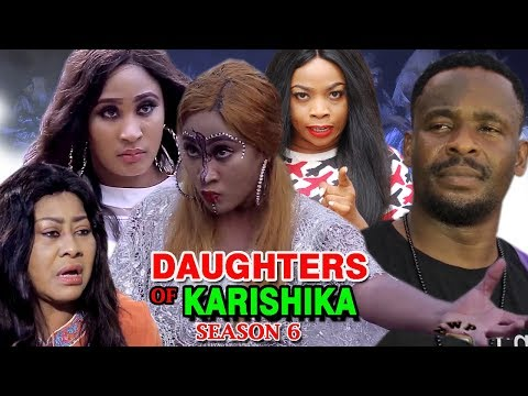 Daughters Of Karishika Season 6 - (New Movie) 2019 Latest Nigerian Nollywood Movie Full HD