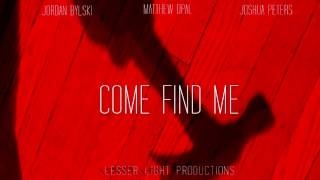 The Music of Come Find Me