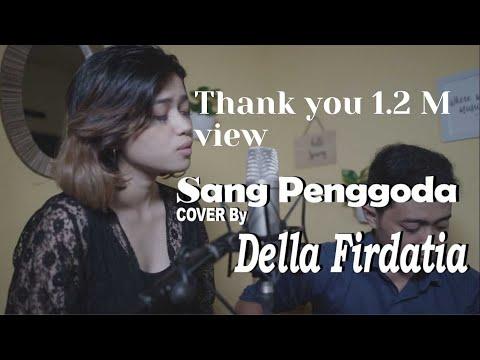 Tata Janeeta feat Maia Estianty - Sang Penggoda COVER by Della Firdatia