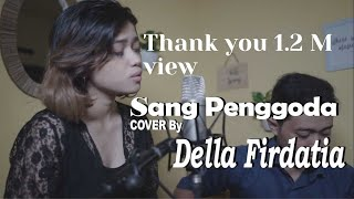 Video Tata Janeeta feat Maia Estianty - Sang Penggoda (COVER) by Della Firdatia MP3, 3GP, MP4, WEBM, AVI, FLV Mei 2018