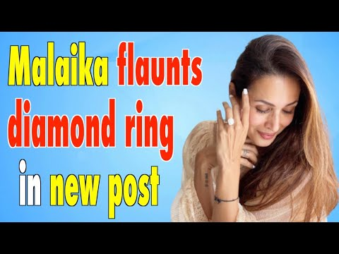 Malaika Arora flaunts diamond ring sparks speculation of engagement.