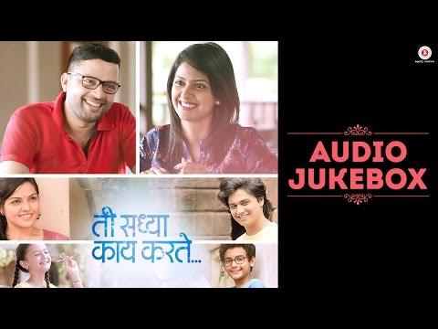 Video Ti Saddhya Kay Karte - Full Movie Audio Jukebox | Ankush Chaudhari & Tejashree Pradhan download in MP3, 3GP, MP4, WEBM, AVI, FLV January 2017