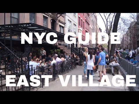 NYC Guide: East Village New York