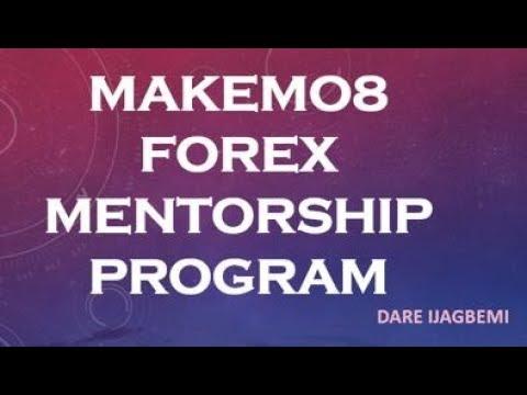 MAKEMO8 (DARE IJAGBEMI) FOREX MENTORSHIP PROGRAM
