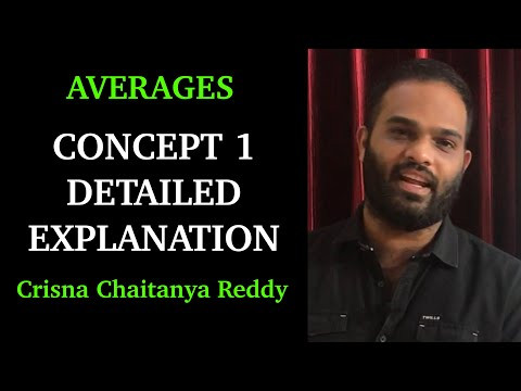 Averages Concept 1 Detailed Explanation | Crisna Chaitanya Reddy | Create U Aptitude