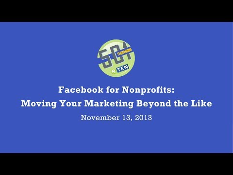 501 Tech NYC November 2013  Facebook for Nonprofits  Moving Your Marketing Beyond the Like