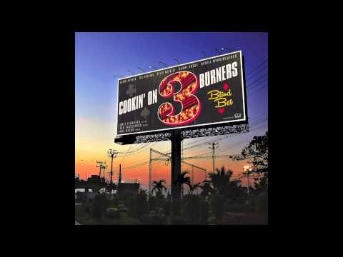 Cookin' On 3 Burners - Flat On My Back feat. Tex Perkins
