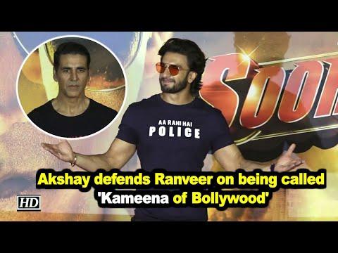 Akshay defends Ranveer on being called 'Kameena of Bollywood'