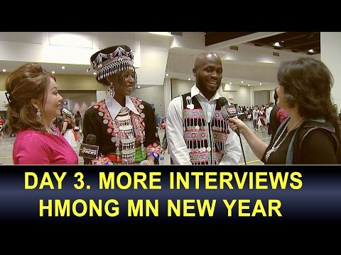 3 HMONG NEWS: Day 3. Last day of Hmong MN New Year 2016-2017 with Padee Yang and Maikou Xiong.