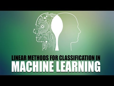 Linear Methods For Classification In Machine Learning | Eduonix
