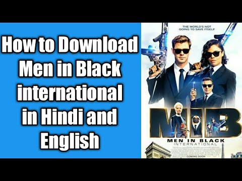 How to download Men in black International and other Hollywood Movie in (hindi , English)
