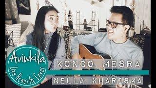Video NELLA KHARISMA - KONCO MESRA (Aviwkila Cover) MP3, 3GP, MP4, WEBM, AVI, FLV April 2018