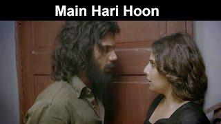Nonton Fox Star Quickies   Hamari Adhuri Kahani   Main Hari Hoon Film Subtitle Indonesia Streaming Movie Download