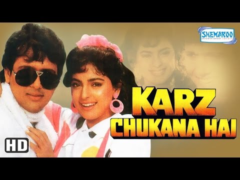 Karz Chukana Hai {HD} - Govinda - Juhi Chawla - Kader Khan - Asrani - Old Hindi Movie