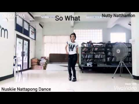 So what - Nutty nattamon Dance cover By Natkiie Nattapong (видео)