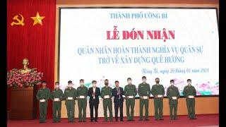 TP Uông Bí: Đón quân nhân hoàn thành nghĩa vụ quân sự tại ngũ trở về địa phương năm 2021