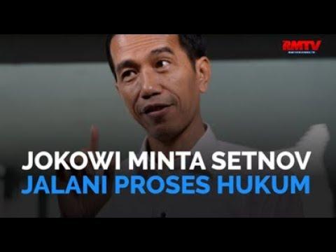 Jokowi Minta Novanto Jalani Proses Hukum