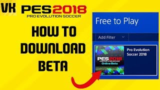 Here is a tutorial on how to download the pes 2018 online beta when it is available on your store. Welcome to the #1 Place for Player Faces on Youtube! Subscribe for FIFA 18 and PES 2018 news and player faces videos: 🔴  Subscribe to the channel here: https://goo.gl/AaHRHe .✅  Join the Vapex Club for exclusive newsletters and 2 Private videos (FIFA 18 player face suggestions and PES 2017 Mods): http://eepurl.com/cO1skn✅  Help keep this channel going!https://www.patreon.com/VapexKarma---------------------------------------------------------Available September 29, 2017. FIFA 18 is fueled by Cristiano Ronaldo, all-time top scorer of Real Madrid C.F. and winner of the Best FIFA Men's Player Award.Pre-Order the Ronaldo Edition and get 3 Days Early Access: http://smarturl.it/qoctk5Powered by Frostbite, FIFA 18 blurs the line between the virtual and real worlds, bringing to life the heroes, teams, and atmospheres of the world's game. --------------------------------------------------------PES 18 (PES 2018) is scheduled to be released on the 14th of September.Pre-order now to receive exclusive content:• 2x Premium Partner Agents for myClub• UCL Agent for myClub• Exclusive Agent for myClubYou will also receive bonus myClub content:• 4x Start Up Agents• 1x Partner Club Agent• 10,000 GP x 10 weeksPES 2018 new features:• Gameplay Masterclass – Strategic Dribbling, Real Touch+ and new set pieces take the unrivalled gameplay to the next level• Presentation Overhaul – New menus and real player images• PES League Integration – Compete with PES League in new modes including myClub• Online Co-op -A mode dedicated to co-op play is newly added• Random Selection Match – Fan favourite returns with new presentation and features• Master League Upgrade – New pre-season tournaments, improved transfer system, presentations and functionality • Enhanced Visual Reality – New lighting, reworked player models and animations covering everything from facial expressions to body movement to bring the game to life----------------------------------------------------------► Subscribe to my Other Channel https://www.youtube.com/channel/UC-OlFXbaW43YlKqfVy1Tp6g►2nd Channel featuring non player faces content (uploads occasionally): https://www.youtube.com/channel/UCjXed8aFG8cxnYm0iNQraWg?tbft=1►If you would like to Donate (just like Twitch) to support my content :  https://streamtip.com/y/vapexkarma--------------------------------------------------------► Twitter: @vapexkarma ► Facebook: @vapexkarma► Instagram: @vapexkarma► Podcast: anchor.fm/vapexkarma----------------------------------------------------------► My Best videos: https://www.youtube.com/playlist?list=PLeVkMvUsXzoEdcbKCQIIUxwTNvppKYBQo► PES 2017: Inter Milan Master League: https://www.youtube.com/playlist?list=PLeVkMvUsXzoHZBuaHdW8ieM1ROA3xD6p9► FIFA 17 vs PES 17 Player Face Comparisons: https://www.youtube.com/playlist?list=PLeVkMvUsXzoFjICBaqUzkwoDYbuLribm4----------------------------------------------------------FIFA 17 is a sports video game made by EA Sports released on the 27th of September 2016 in America and 29th September 2016 worldwide. It uses the Frostbite engine and Marco Reus is the official cover star. Available on PS4, PS3, Xbox One s, Xbox one, Xbox 360 and PC.----------------------------------------------------------Pro Evolution Soccer or PES 2017 (also known as Winning Eleven 2017 in asia) is a sports video game made by Konami for Microsoft Windows, PlayStation 3, PlayStation 4, Xbox 360 and Xbox One. The game is the 16th installment in the Pro Evolution Soccer series. It was released in September 2016 and will be compatible with PS4 Pro console. Partner clubs include Barcelona, Liverpool, Borussia Dortmund and River Plate which means they have the official stadiums and kits as well as player names.Features include improved passing, Real Touch ball control, and improved goal tending technique. The cover of the game has Neymar, Messi, Suárez, Rakitić and Piqué.Game features include adaptive AI, edit and data sharing (through option files) and Match analysis.----------------------------------------------------------------------------------Production Music courtesy of Epidemic Sound: http://www.epidemicsound.com----------------------------------------------------------------------------------#PES2018 #FIFA18 #vapexkarma #playerfaces #PES2017 #FIFA17
