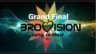 Finally Here is the Grand Final of the Brovision Song Contest 2017 After 2 Semi Finals here are your favourite 26 Songs of this ...