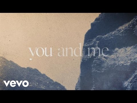 You and Me Lyric Video