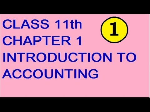 Introduction To Accounting In Hindi Class 11th Chapter 1  Lecture 1 CBSE, ICSE, STATE BOARDS