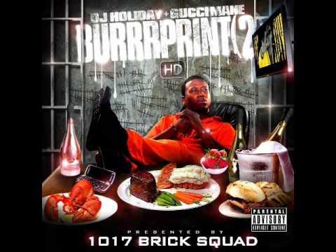 Gucci Mane Feat. Various Artists - The Burrrprint 2 HD - East Atlanta Memphis (Dirty)