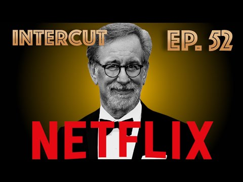 SPIELBERG VS. NETFLIX & WHAT SHOULD COMPETE FOR OSCARS #52
