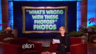 Ellen's Favorite What's Wrong... Photos!