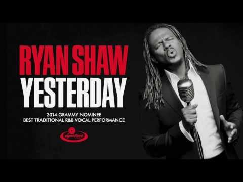 Yesterday (Song) by Ryan Shaw