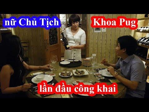 Khoa Pug lần đầu công khai ăn tôm hùm quý tộc với nữ Chủ Tịch quyền lực và cái kết - Thời lượng: 32:55.