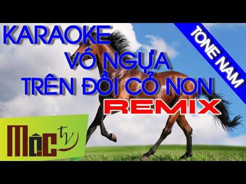 Karaoke - Vó Ngựa Trên Đồi Cỏ Non - Remix [ Beat Mới Chuẩn ]