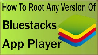 root bluestacks windows 10
