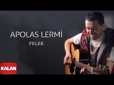 Apolas Lermi - Felek [2014 © Kalan Müzik] (видео)