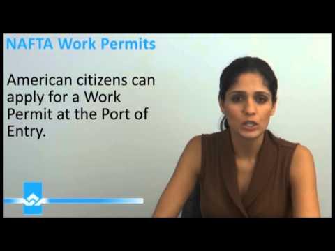 NAFTA Work Permits Video
