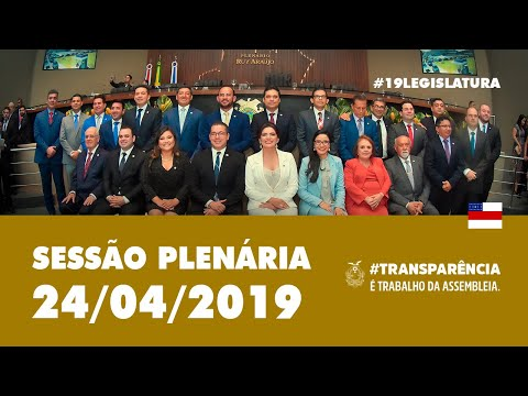 Sessão Plenária 24/04/19