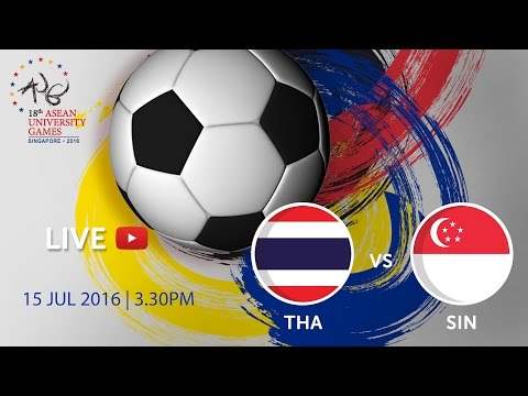 Thailand vs Singapore at the 18th ASEAN University Games Singapore 2016