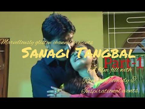 Video SANAGI TANGBAL(PT-1) - A manipuri film fill with inspirational motive. download in MP3, 3GP, MP4, WEBM, AVI, FLV January 2017