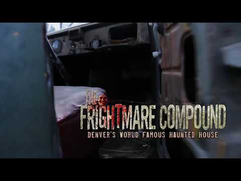 The Frightmare Compound Denver's World Famous Haunted House